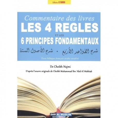 Commentaire des livres les 4 Regles et les 6 Principes Fondamentaux