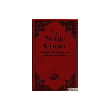 Le noble Coran(nouvelle traduction)
