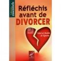 Réfléchis avant de divorcer