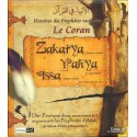 Histoires des prophètes racontées par le Coran: Tome 8
