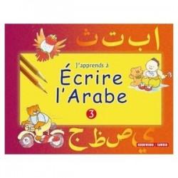 J'apprend à écrire l'arabe( tome 3)