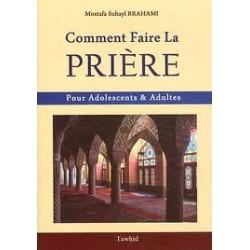 Comment faire la prière( pour adolescents ou adultes)