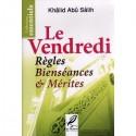 Le Vendredi: Règles-Bienséances et Mérites