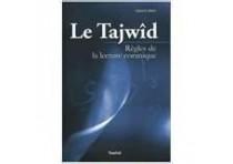 Le Tajwîd règles de la lecture coranique