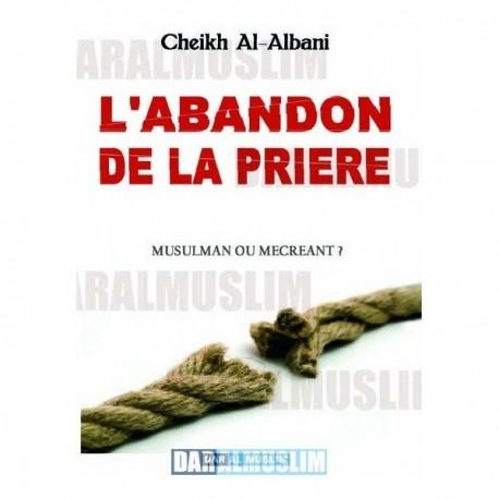 L'abandon de la prière par Cheikh Al-Albani