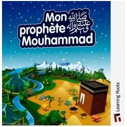 Mon prophète Mouhammad