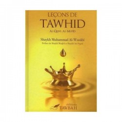 leçons de tawhid-Shaykh Muhammad Al-Wusâbî