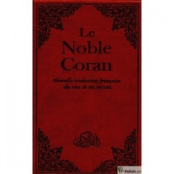 Le noble Coran(nouvelle traduction)