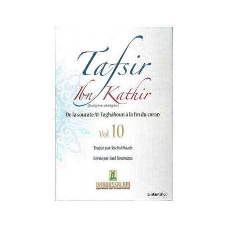 TAFSIR IBN KATHIR N°10 (De la Sourate At-Taghaboun à la fin du Coran)