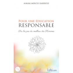 POUR UNE EDUCATION RESPONSABLE
