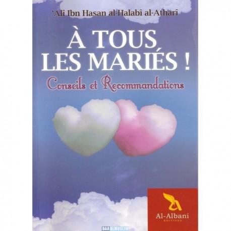A tous les mariés - Conseils et recommandations