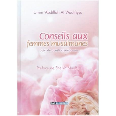 Conseils aux femmes musulmanes suivi questions-réponses