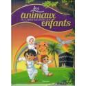 Les animaux du Coran racontés aux enfants