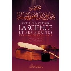 RECUEIL DE PAROLES SUR LA SCIENCE ET SES MÉRITES - IMAM IBN 'ABD AL-BARR - EDITIONS IMAM MALIK