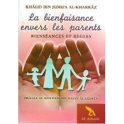 La bienfaisance envers les parents - Bienséances et règles