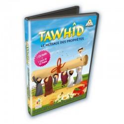 Tawhid Le Message Des Prophètes