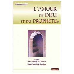 L' Amour de Dieu et du Prophète