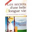 Les secrets d'une belle et longue vie ou comment prolonger son existence