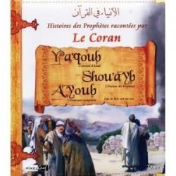 Histoires des prophètes racontées par le Coran: Tome 5