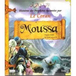 Histoires des prophètes racontées par le Coran: Tome 6