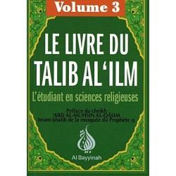 Le livre du Talib al 'ilm ( volume 3)