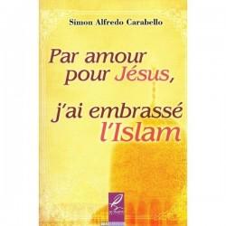 Par amour pour Jésus, j'ai embrassé l'islam