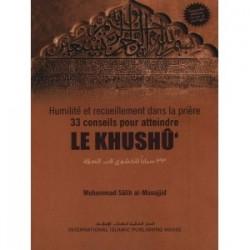 33 conseils pour atteindre le khushu'