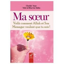 Ma soeur voilà comment ALLAH et Son Messager veulent que tu sois
