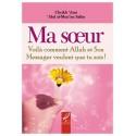 Ma soeur voilà comment ALLAH et Son Messager veulent que tu sois!