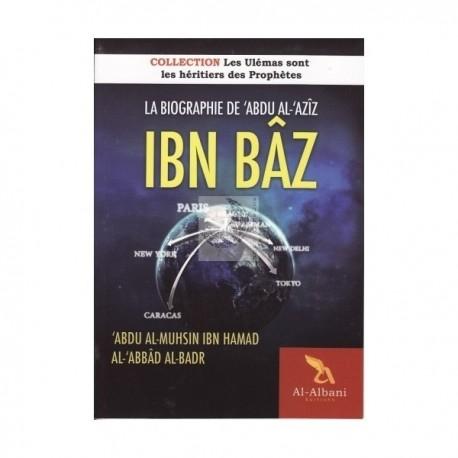 La biographie de 'Abdu Al-Aziz Ibn Baz