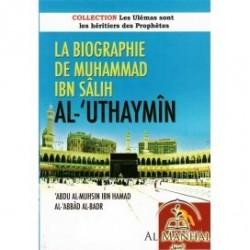 La biographie de Muhammad Ibn Salih Al-'Uthaymin