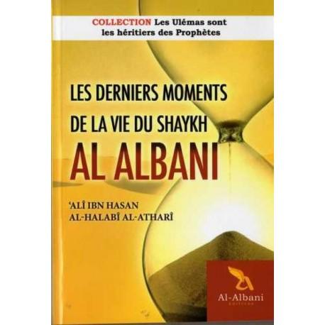 Les derniers moments de la vie du Shaykh Al Albani