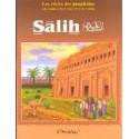 """Les récits des prophètes à la lumière du Coran et de la Sunna: Histoire de """" SALIH"""""""