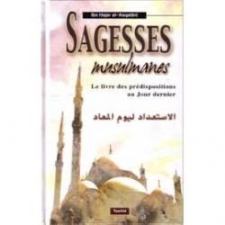 Sagesses Musulmanes: Le livre des prédispositions au Jour Dernier