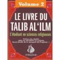 Le livre du Talib Al 'ilm (volume 2)