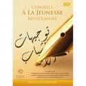 Conseils à la Jeunesse Musulmane(DVD)