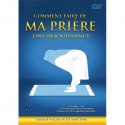 Comment Faire De Ma Prière Une Réjouissance (DVD)