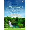 O Musulman! Glorifie Ton Seigneur Et Ses Ordres (DVD)