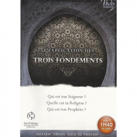 L'explication Des Trois Fondements (DVD) PARTIE 1
