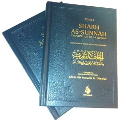 SHARH AS-SUNNAH : L'explication de la Sunnah (Volume 1&2)