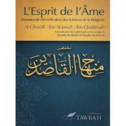 """L'esprit de l'Âme : L'essence de """" Revivification des Sciences de la Religion"""""""