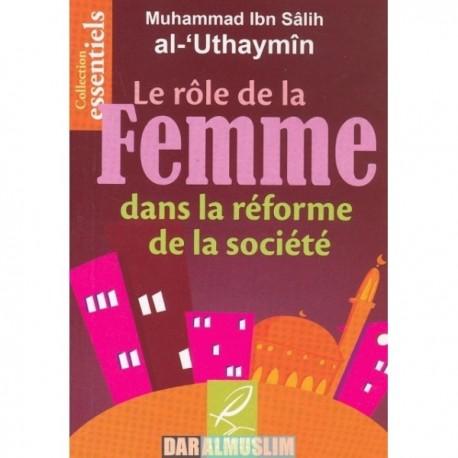 Le rôle de la Femme dans la réforme de la socièté
