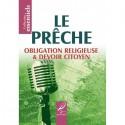 LE PRÊCHE: Obligation Religieuse & Devoir Citoyen