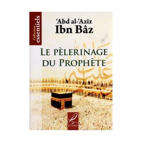 LE PELERINAGE DU PROPHETE