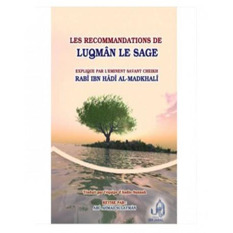 LES RECOMMANDATIONS DE LUQMÂN LE SAGE
