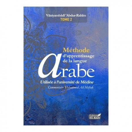 Méthode d'apprentissage de langue arabe utilisée à l'université de Médine (tome 2)