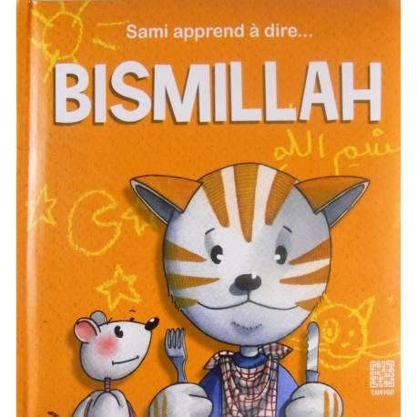 Sami apprend à dire... BISMILLAH
