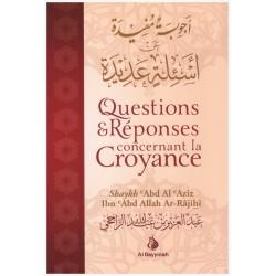 Questions & Réponses concernant la Croyance