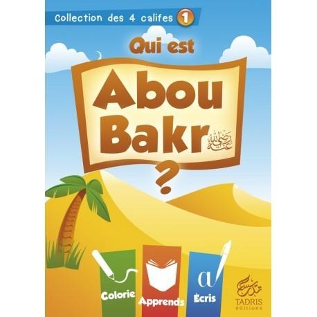 Qui est Abou Bakr ?