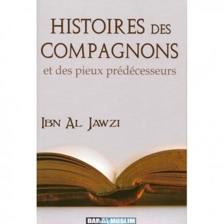 Histoires des Compagnons et des pieux-prédécesseurs